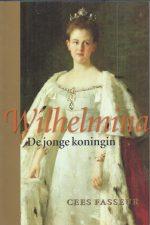 Wilhelmina, de jonge koningin-Cees Fasseur-9050185053-9789050185059