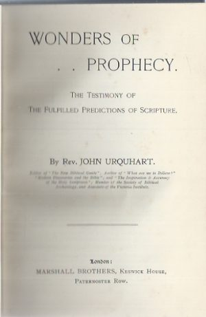 Wonders of Prophecy-The Testimony of Fulfilled Predictions Of Scripture-By Rev. John Urquhart_P