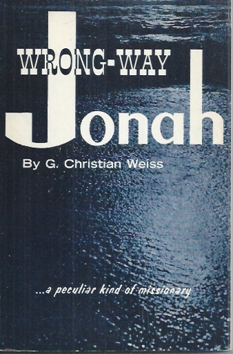 Wrong-Way Jonah-G. Christian Weiss-1972