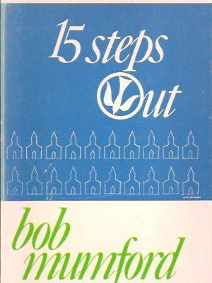 15 steps Out-Bob Mumford
