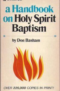 A Handbook On Holy Spirit Baptism-Don Basham-0883680033