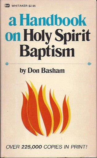 A Handbook On Holy Spirit Baptism-Don Basham-0883680033