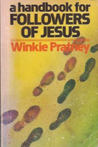 A Handbook for Followers of Jesus-Winkie Pratney-0871233789