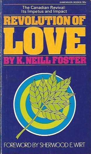 A Revolution of Love-K. Neill Foster-0871234866