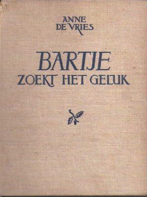 Bartje zoekt het geluk door Anne de Vries-[linnen 1945]