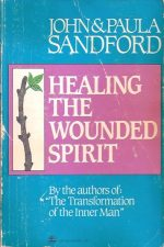 Healing The Wounded Spirit-John & Paula Sandford-0882705911