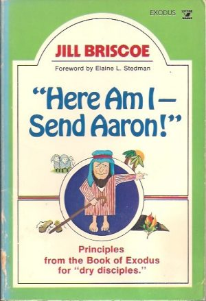 Here Am I - Send Aaron-Jill Briscoe-0882077678