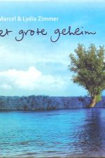 Het grote geheim-Marcel & Lydia Zimmer-9789033816475