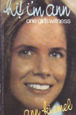 Hi! I'm Ann, one girl's witness-Ann Kiemel-0801053463