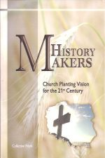 History Makers, Church Planting Vision for the 21st Century-9788392521112
