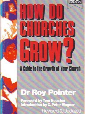 How do churches grow-Roy Pointer-0947697721-9780947697723