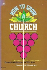 How to Grow a Church-Donald A. McGavran with Win C. Arn-0830702385