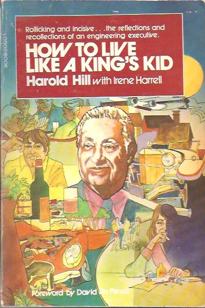 How to Live Like a King's Kid-Harold Hill-Irene Burk Harrell-0882700839