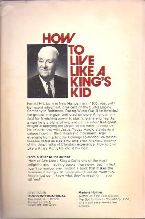 How to Live Like a King's Kid-Harold Hill-Irene Burk Harrell-0882700839_B