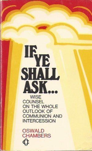 If Ye Shall Ask-Oswald Chambers-0551055162