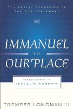Immanuel in Our Place-Tremper Longman III-0875526519-9780875526515