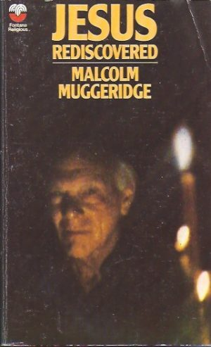 Jesus Rediscovered-Malcolm Muggeridge-0006231268