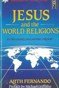 Jesus and the World Religions-Ajith Fernando-0860656403-1850780412