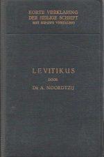 Korte verklaring der Heilige Schrift-Het Boek Levitikus-Dr. A. Noordtzij (1e druk 1940)