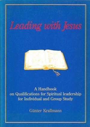 Leading with Jesus-Gunter Krallmann-9627415014