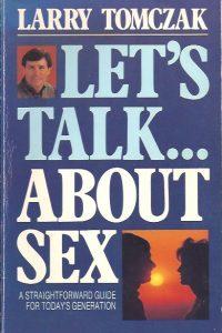 Let's talk about sex-Larry Tomczak-089283353X