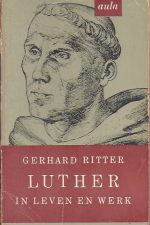 Luther in leven en werk-Gerard Ritter- Aula-pocket no. 90
