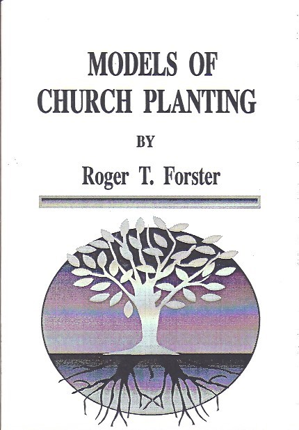 Models of Church Planting-Roger T. Foster