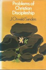 Problems of Christian Discipleship-J. Oswald Sanders-0853630461