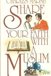 Share Your Faith with a Muslim-Charles Marsh-090384334X