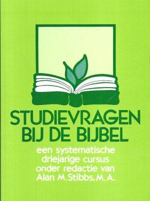 Studievragen bij de bijbel-Alan M. Stibbs-9060674146-9789060674147-2e druk