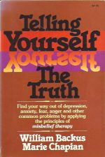 Telling Yourself the Truth-William Backus, Marie Chapian-0871235625