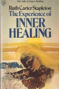 The Experience of Inner Healing-Ruth Carter Stapleton-0849941202