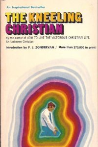 The Kneeling Christian-An unknown Christian-0310334926