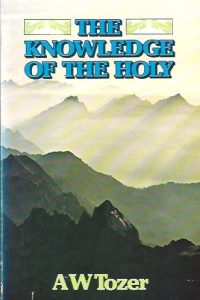 The Knowledge of The Holy-A.W. Tozer-STL 1977-0060684127