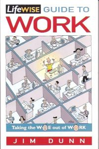 The Lifewise Guide to Work-Jim Dunn-0854768440-9780854768448