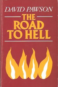 The Road to Hell-J. David Pawson-034053964X