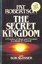 The Secret Kingdom-Pat Robertson-0840758960