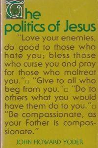 The politics of Jesus-vicit Agnus noster-John Howard Yoder-0802814859-7th 1980