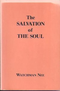 The salvation of the soul-Watchman Nee-1978