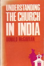 Understanding the Church in India-Donald A. McGavran-0878081682