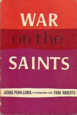 War on the Saints-Abridged Edition-Jessie Penn-Lewis-Evan Roberts