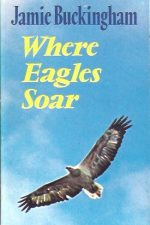 Where Eagles Soar-Jamie Buckingham-0860650979