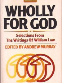 Wholly for God-Andrew Murray-0871236028