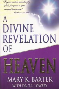 A Divine Revelation Of Heaven-Mary K. Baxter, with T.L. Lowery-0883685248-9780883685242