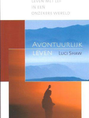 Avontuurlijk leven-Luci Shaw-9789077992067