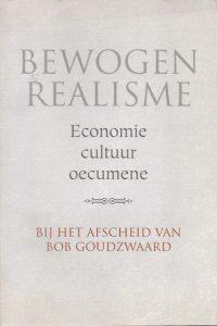 Bewogen realism-Bob Goudzwaard-9043500127-9789043500128