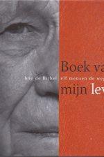 Boek van mijn leven-hoe de bijbel elf mensen de weg wees-Marusja Aangeenbrug-9789076890258