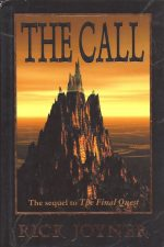 Call, The Sequel to The final quest-Rick Joyner-1878327844-9781878327840