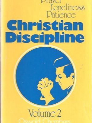 Christian Discipline, Volume 2-Oswald Chambers-0551053291