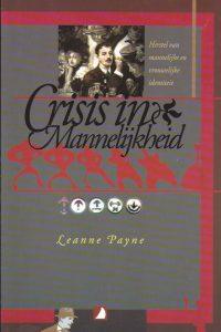 Crisis in mannelijkheid-Leanne Payne-9789070656898
